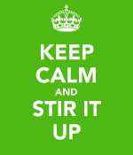 keep-calm-and-stir-it-up
